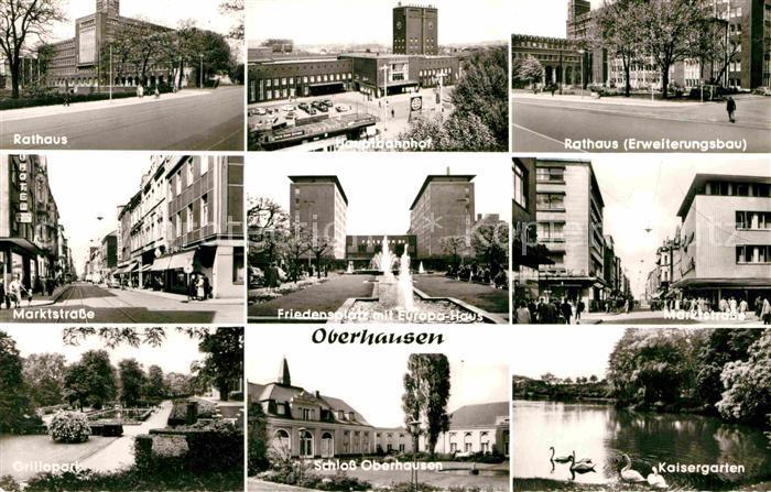 AK / Ansichtskarte Oberhausen Rathaus Martkstrasse Friedensplatz Schloss Kaisergarten Kat. Oberhausen