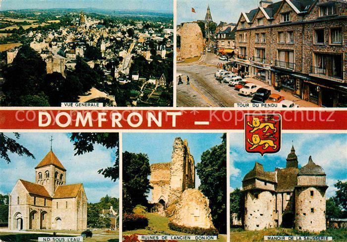 AK / Ansichtskarte Domfront Orne Vue generale Tour du Pendu Eglise Notre Dame sous l Eau Ruines du Donjon Manoir de la Sausserie Kat. Domfront