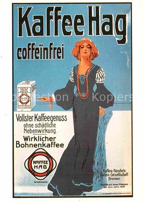 AK / Ansichtskarte Kaffee Werbung Kaffee Hag Bohnenkaffee Bremen  Kat. Lebensmittel