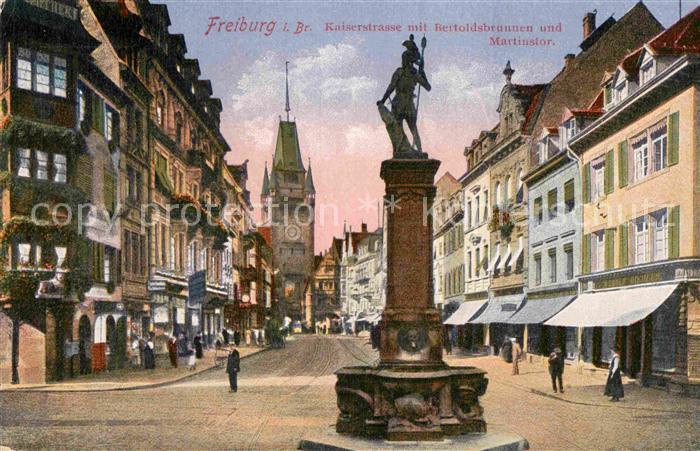 AK / Ansichtskarte Freiburg Breisgau Kaiserstrasse Bertoldsbrunnen Martinstor Kat. Freiburg im Breisgau