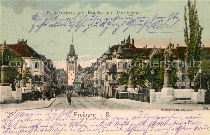 AK / Ansichtskarte Freiburg Breisgau Kaiserstrasse mit Bruecke Martinstor Kat. Freiburg im Breisgau