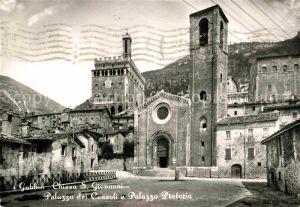 AK / Ansichtskarte Gubbio Chiesa San Giovanni Palazzo dei Consoli e Palazzo Pretoria Kat. Italien