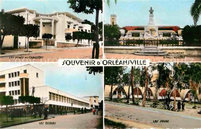 AK / Ansichtskarte Orleansville Les Ponts et Chaussees Monument a Paul Robert Les Souks et les Ecoles Kat. Algerien