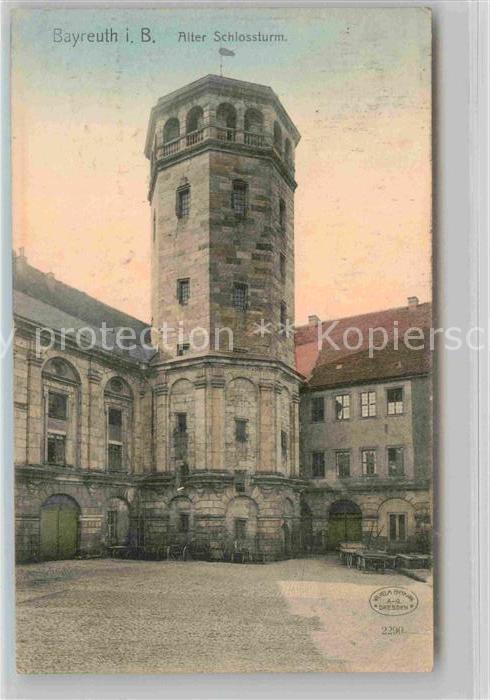 AK / Ansichtskarte Bayreuth Alter Schlossturm Kat. Bayreuth