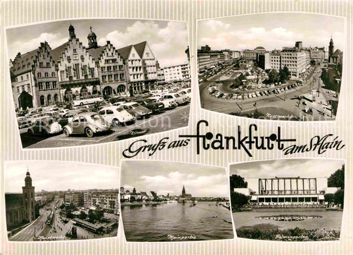 AK / Ansichtskarte Frankfurt Main Roemer Rossmarkt Hauptwache Mainpartie Palmengarten Kat. Frankfurt am Main