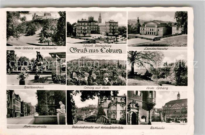 AK / Ansichtskarte Coburg Veste Coburg Schloss Ehrenburg Landestheater Gartenschau Panorama Mohrenstr Bahnhofstr Hohenlohebruecke Rathaus Kat. Coburg