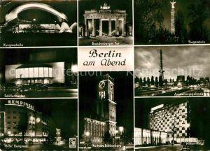 AK / Ansichtskarte Berlin am Abend Kongresshalle Brandenburger Tor Siegessaeule Ausstellungsgelaende Schillertheater Hotel Kempinski Rathaus Schoeneberg Hilton Hotel Kat. Berlin