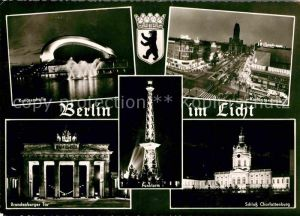 AK / Ansichtskarte Berlin Funkturm Kongresshalle Brandenburger Tor Schloss Charlottenburg Kurfuerstendamm Nachtaufnahme Kat. Berlin