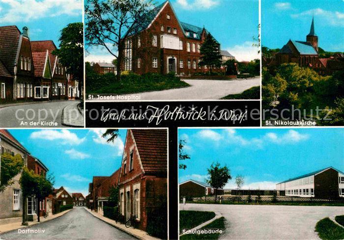 AK / Ansichtskarte Holtwick Westfalen An der Kirche St Josefs Hospital St Nikolauskirche Dorfmotiv Schule Kat. Haltern am See