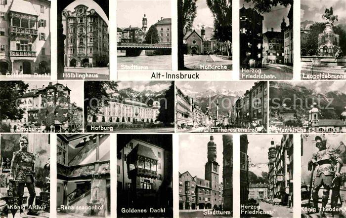 Ak Ansichtskarte Alt Innsbruck Sehenswuerdigkeiten Historische