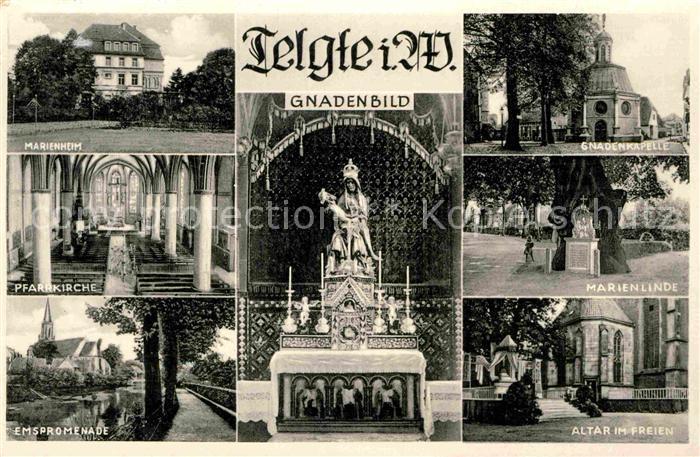 AK / Ansichtskarte Telgte Warendorf Marienheim Pfarrkirche Gnadenbild Kapelle Marienlinde Altar Emspromenade Kat. Telgte