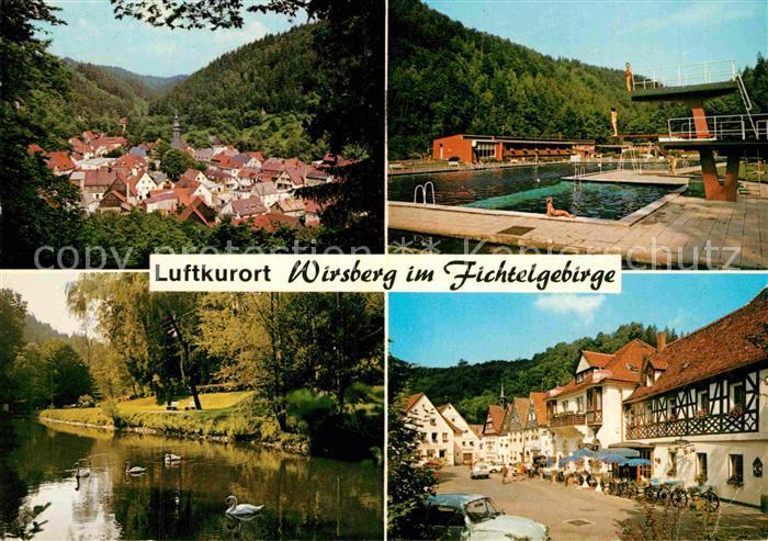 AK / Ansichtskarte Wirsberg Ortsansicht Schwimmbad Schwanenteich Strassenpartie Kat. Wirsberg