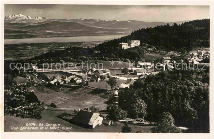 AK / Ansichtskarte St Cergue Vue generale Mont Blanc Kat. St Cergue