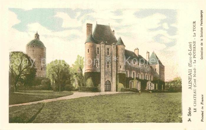 AK / Ansichtskarte Auneau Chateau Poterne Tour Kat. Auneau