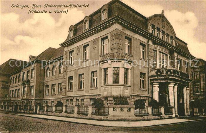 AK / Ansichtskarte Erlangen Universitaets Bibliothek Suedseite Portal Kat. Erlangen