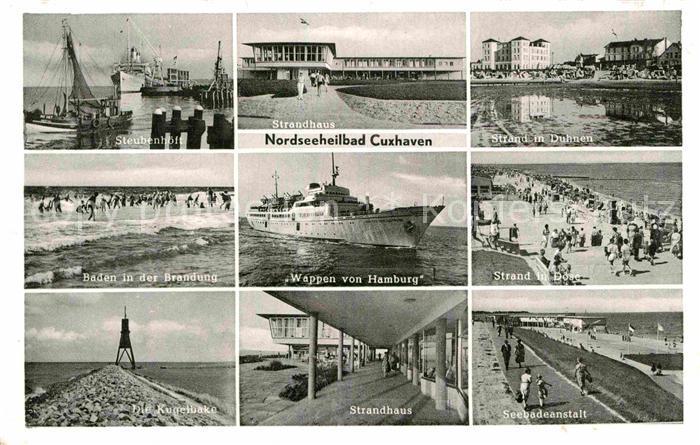 AK / Ansichtskarte Cuxhaven Duhnen Nordseebad Strand Duhnen Doese Kugelbake Strandhaus Steubenhoeft