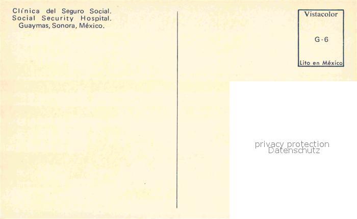 AK / Ansichtskarte Guaymas Social Security Hospital Kat. Guaymas 1