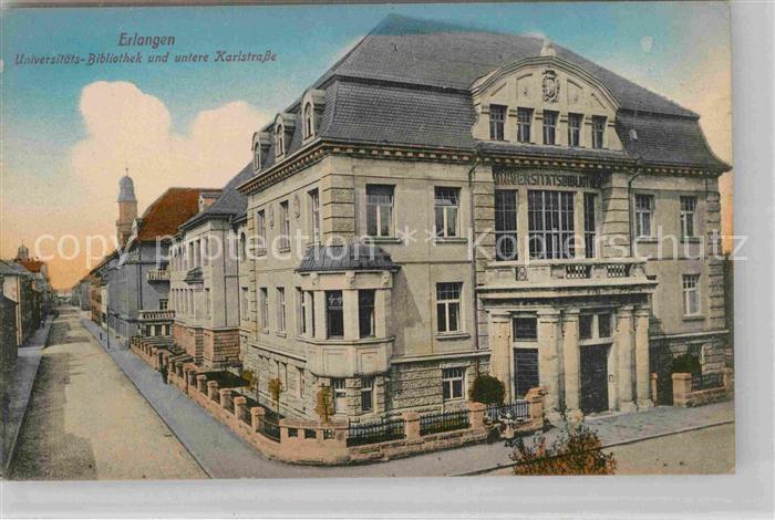 AK / Ansichtskarte Erlangen Universitaets Bibliothek untere Karlstrasse Kat. Erlangen