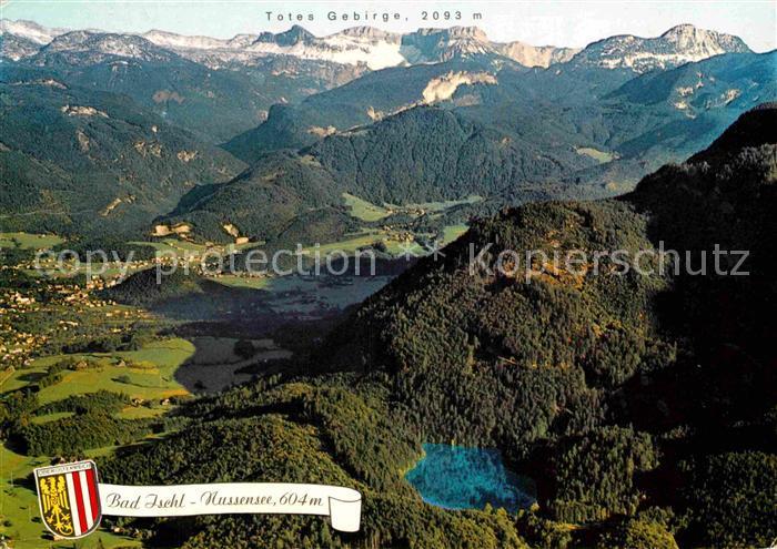 AK / Ansichtskarte Bad Ischl Salzkammergut mit Nussensee im Hintergrund Totes Gebirge Fliegeraufnahme Kat. Bad Ischl