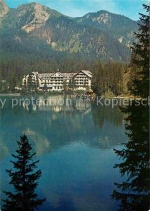 AK / Ansichtskarte Prags Hotel Lago di Braies Hotel Pragser Wildsee Dolomiten Kat. Pragser Tal