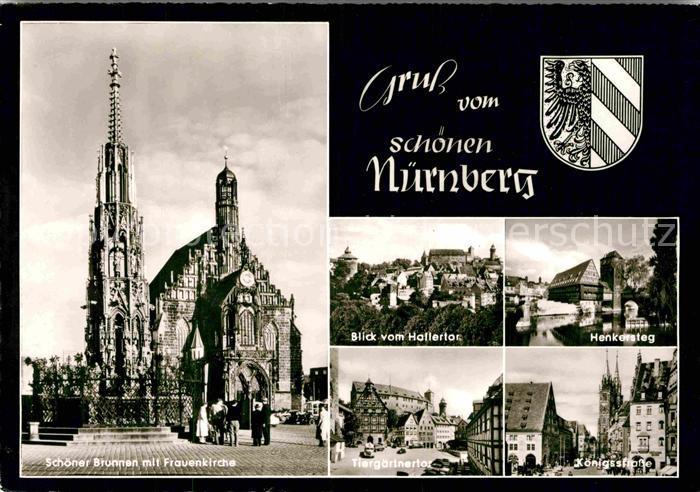 AK / Ansichtskarte Nuernberg Schoener Brunnen Frauenkirche Tiergaertnertor Henkersteg Kat. Nuernberg