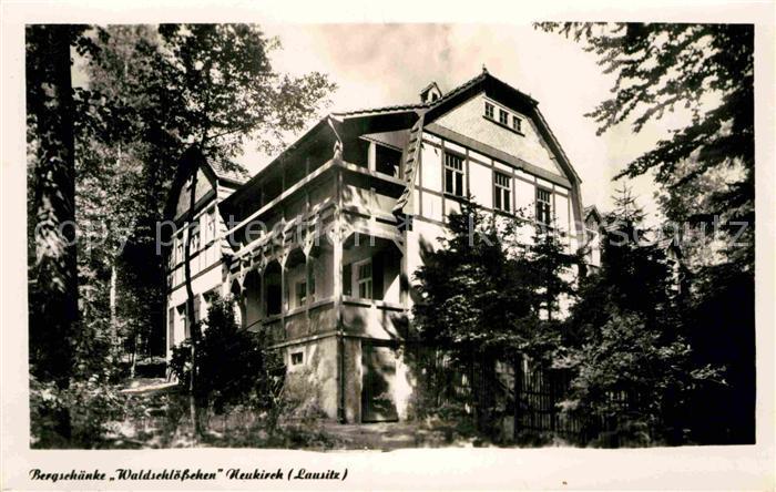 AK / Ansichtskarte Neukirch Lausitz Bergschaenke Waldschloesschen ...