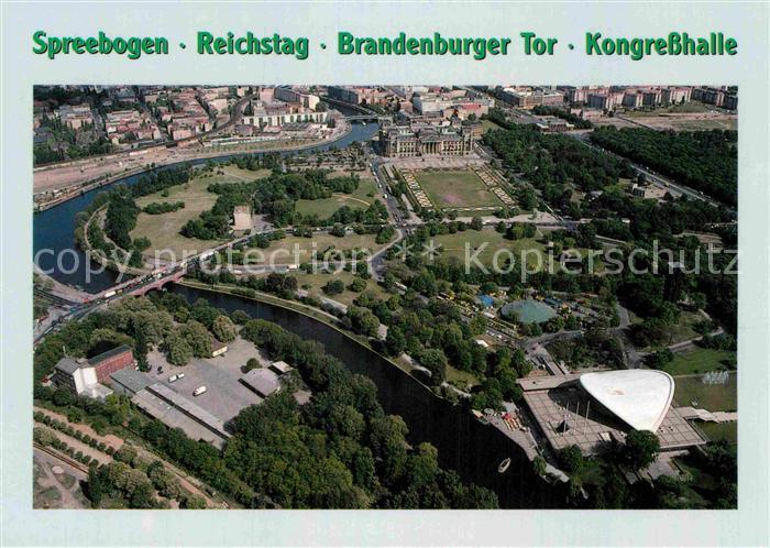 AK / Ansichtskarte Berlin Fliegeraufnahme Spreebogen Reichstag Brandenburger Tor Kongresshalle Kat. Berlin