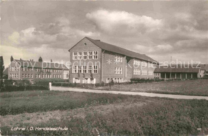AK / Ansichtskarte Lohne Handelsschule Kat. Lohne (Oldenburg)