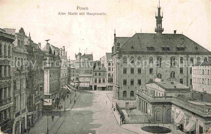 AK / Ansichtskarte Posen Poznan Alter Markt Hauptwache Kat. Poznan