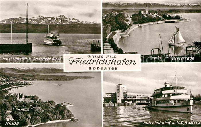AK / Ansichtskarte Friedrichshafen Bodensee Uferstrasse Hafenbahnhof M.S. Austria Schloss  Kat. Friedrichshafen