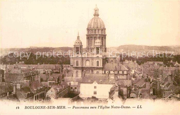 AK / Ansichtskarte Boulogne sur Mer Panorama vers l Eglise Notre Dame Kat. Boulogne sur Mer