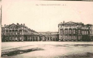 AK / Ansichtskarte Compiegne Oise Chateau Schloss Kat. Compiegne