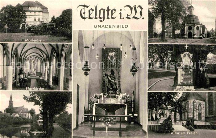AK / Ansichtskarte Telgte Warendorf Marienheim Pfarrkirche Ems Promenade Marienlinde Altar Gnadenbild Kat. Telgte