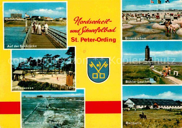 AK / Ansichtskarte St Peter Ording Seebruecke Stand Boehler Leuchtturm Reithalle Ponderosa Kat. Sankt Peter Ording