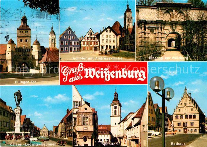AK / Ansichtskarte Weissenburg Bayern Rathaus Wuelzburg Ellinger Tor Kat. Weissenburg i.Bay.