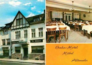 AK / Ansichtskarte Altenahr Bahn Hotel Huebel Kat. Altenahr