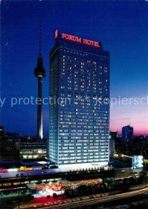 AK / Ansichtskarte Berlin Forum Hotel Alexanderplatz Fernsehturm Nachtaufnahme Kat. Berlin