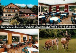 AK / Ansichtskarte Bad Orb Restaurant Pension Cafe Wildpark  Kat. Bad Orb