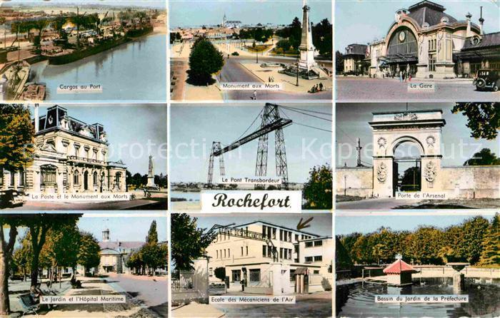 AK / Ansichtskarte Rochefort Charente Maritime Porte de Arsenal Pont ransbordeur Monument aux Morts Kat. Rochefort