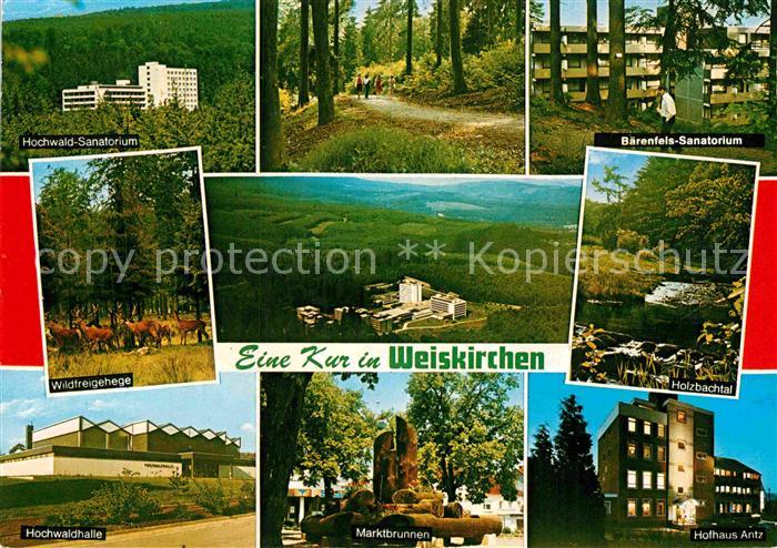 AK / Ansichtskarte Weiskirchen Saar Baerenfels Sanatorium Hofhaus Antz Hochwaldhalle Wildfreigehege Hochwald Sanatorium Kat. Weiskirchen Saar