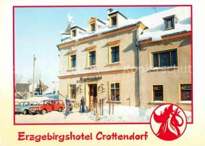 AK / Ansichtskarte Crottendorf Erzgebirge Erzgebirgshotel Kat. Crottendorf Erzgebirge