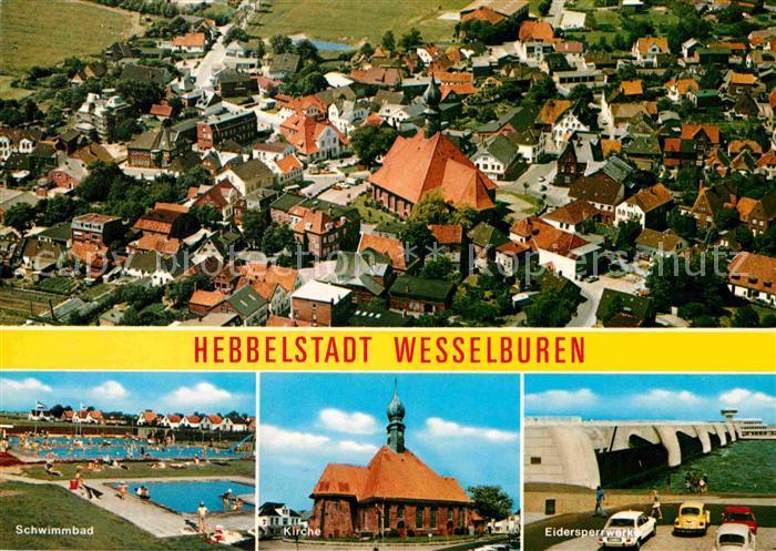 AK / Ansichtskarte Wesselburen Fliegeraufnahme Schwimmbad Kirche Eidersperrwerk Kat. Wesselburen