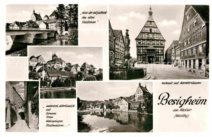 AK / Ansichtskarte Besigheim Neckarbrucke Teilansicht Rathaus Marktbrunnen  Kat. Besigheim