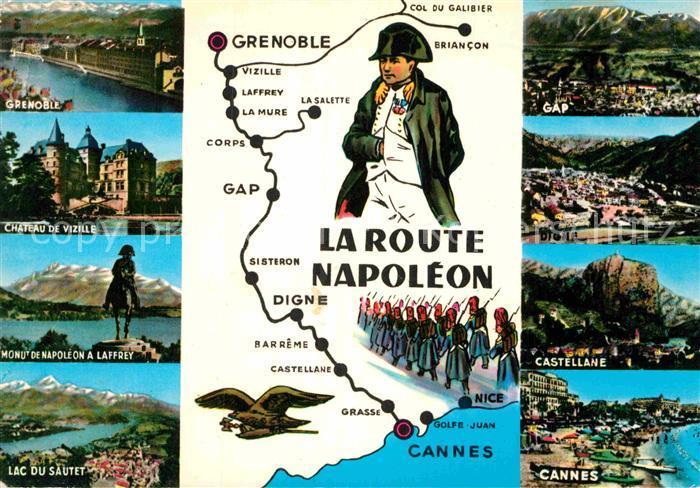 ak ansichtskarte napoleon bonaparte la route napoleon grenoble gap digne castellane cannes kat. Black Bedroom Furniture Sets. Home Design Ideas
