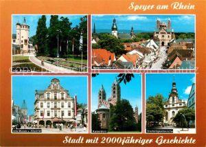 AK / Ansichtskarte Speyer Rhein Hist Museum Maximilianstrasse Alte Muenze und Altpoertel Kaiserdom Dreifaltigkeitskirche Kat. Speyer