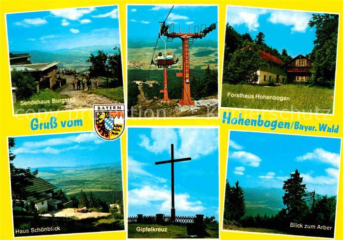 AK / Ansichtskarte Bayerischer Wald Sendehaus Burgstall Sessellift Forsthaus Hohenbogen Haus Schoenblick Gipfelkreuz Arber