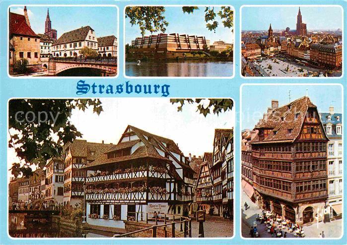 AK / Ansichtskarte Strasbourg Alsace Pont du Corbeau Palais de Europe Place Kleber La Petite France Maison Kammerzell Kat. Strasbourg