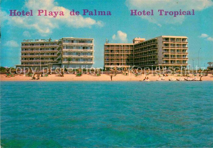 AK / Ansichtskarte Playa de Palma Mallorca Hotel Playa de Palma Hotel Tropical Strand vom Meer aus Kat. Spanien