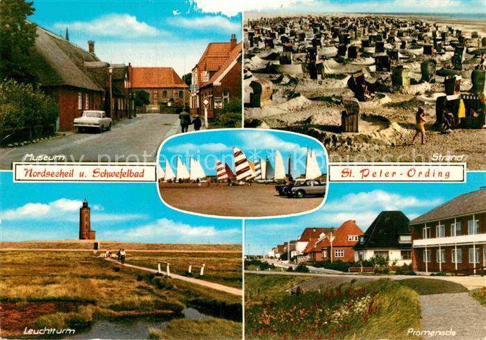 AK / Ansichtskarte St Peter Ording Museum Strand Strandsegeln Leuchtturm Promenade Kat. Sankt Peter Ording
