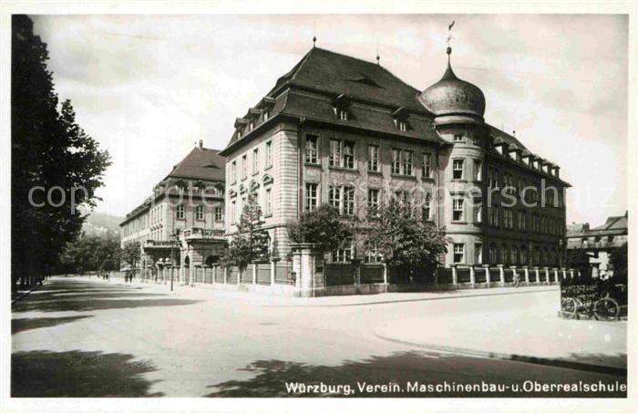 AK / Ansichtskarte Wuerzburg Verein. Maschinenbau  u. Oberrealschule  Kat. Wuerzburg